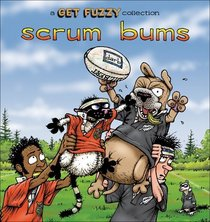 Scrum Bums : A Get Fuzzy Collection