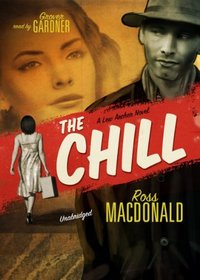 The Chill (A Lew Archer Novel)