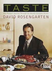 Taste : One Palate's Journey Through the World's Greatest Dishes