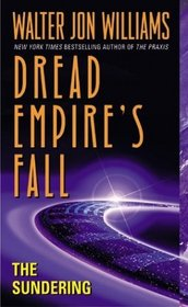 The Sundering (Dread Empire's Fall, Bk 2)