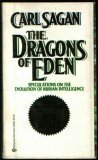 The Dragons of Eden: Speculations on the Evolution of Human Intelligence