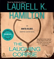 The Laughing Corpse Abridged CDs (Anita Blake, Vampire Hunter)