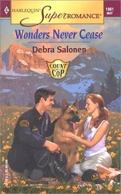 Wonders Never Cease (Count on a Cop) (Harlequin Superromance, No 1061)