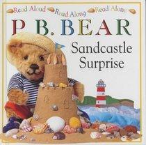 P.B. Bear: Sandcastle Surprise (Read Aloud, Read Along, Read Alone)