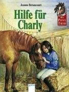 Das Pony-Trio, Hilfe f�r Charly