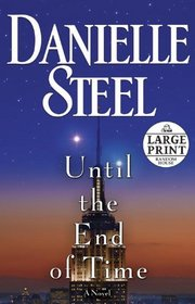 Until the End of Time (Large Print)