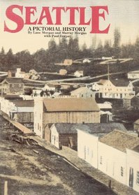 Seattle, a pictorial history