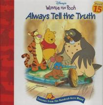 Always Tell the Truth (Lessons from the Hundred-Acre Woods, Bk 15)