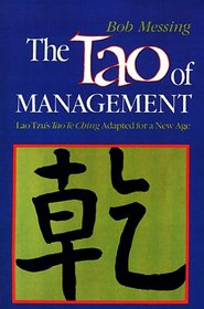 The Tao of Management: An Age Old Study for New Age Managers