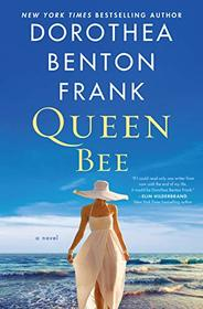 The Queen Bee of Sullivan's Island: A Novel