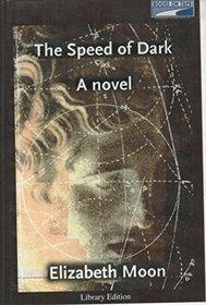 The Speed of Dark {Unabridged Audio}