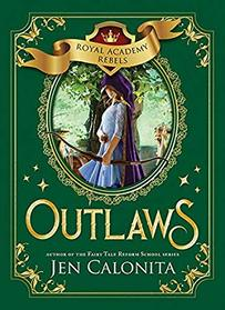 Outlaws (Royal Academy Rebels)