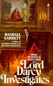Lord Darcy Investigates (Lord Darcy, Bk 3)