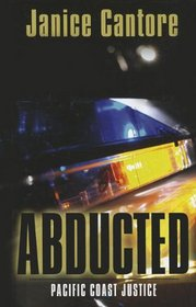Abducted (Pacific Coast Justice)