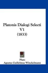 Platonis Dialogi Selecti V1 (1833) (German Edition)
