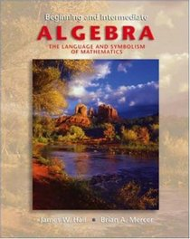 Beginning & Intermediate Algebra with OLC and SMART CD