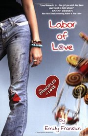 Labor of Love: The Principles of Love