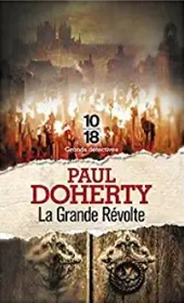 La Grande Revolte (Sorrowful Mysteries of Brother Athelstan, Bk 16) (French Edition)