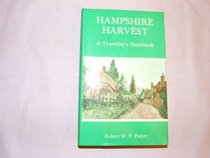 Hampshire Harvest: A Traveller's Notebook