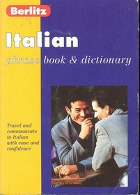 Berlitz Italian Phrase Book and Dictionary