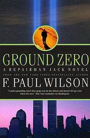 Ground Zero (Repairman Jack, Bk 12)