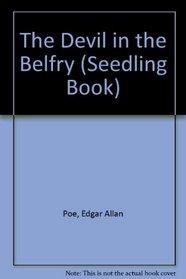 The Devil in the Belfry (Seedling Book)