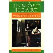The inmost heart: 800 years of women's letters