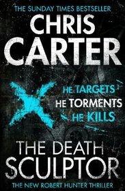 The Death Sculptor (Robert Hunter, Bk 4)