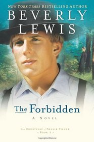 The Forbidden (The Courtship of Nellie Fisher, Bk 2)