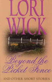 Beyond the Picket Fence (Large Print)