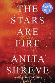 The Stars Are Fire - Signed / Autographed Copy