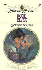 Golden Apples (Harlequin Presents, No 245 )