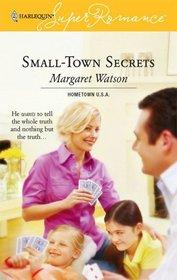 Small-Town Secrets (Sturgeon Falls, Bk 1) (Hometown U.S.A.) (Harlequin Superromance, No 1371)