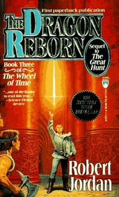 The Dragon Reborn (The Wheel of Time, Bk 3)