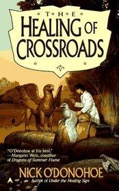 The Healing of Crossroads