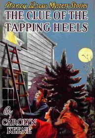 The Clue of the Tapping Heels