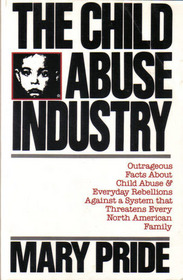 The Child Abuse Industry