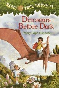 Dinosaurs Before Dark (Magic Tree House, No 1)