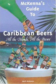 McKenna's Guide to Caribbean Beers