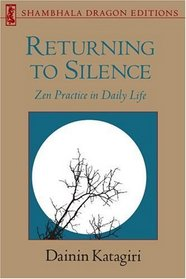 Returning to Silence (Shambhala Dragon Editions)