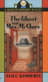 The Ghost and Mrs. McClure (Haunted Bookshop, Bk 1)