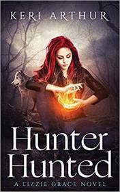 Hunter Hunted (Lizzie Grace, Bk 3)
