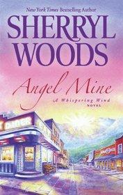 Angel Mine (Whispering Wind, Bk 2)
