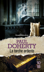 La Torche ardente (Candle Flame) (Sorrowful Mysteries of Brother Athelstan, Bk 13) (French Edition)
