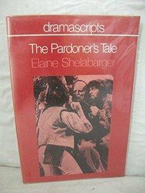 The Pardoner's Tale: Dramascript (Dramascripts)