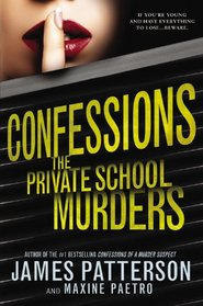 Confessions: The Private School Murders (Angel Family, Bk 2) (Audio CD) (Unabridged)