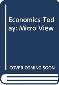 Economics Today: Micro View