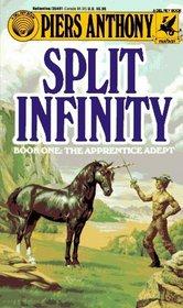 Split Infinity (Apprentice Adept, Book One)