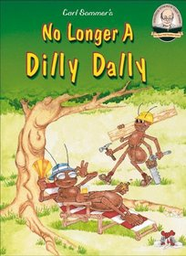 No Longer A Dilly Dally with CD Read-Along (Another Sommer-Time Story Series)