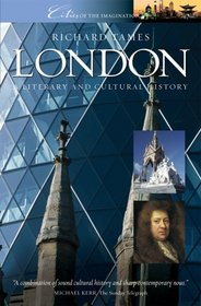 London: A Cultural and Literary History (Cities of the Imagination)